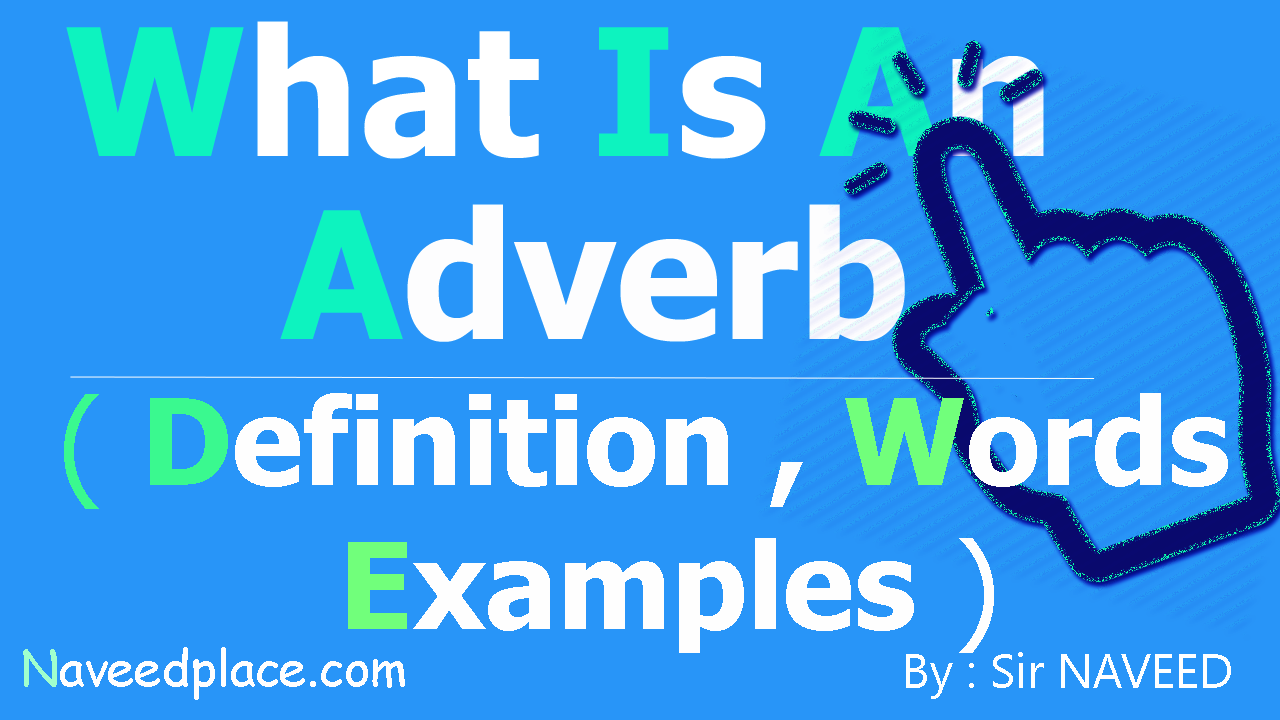 Adverb Definition Types Examples With Pictures